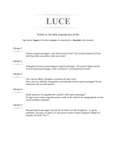 LUCE (Italian - Light)